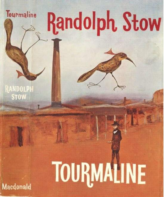 "Randolph Stow, ""Tourmaline"", Macdonald, London, 1963. Cover by Sidney Nolan"